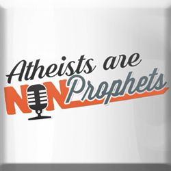 Atheists are Non-Prophets