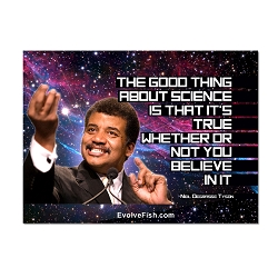 The Good Thing About Science ... - Neil deGrasse Tyson Magnet