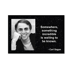 Somewhere, Something Incredible … - Carl Sagan Magnet