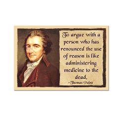 To Argue With a Person ... - Thomas Paine Magnet