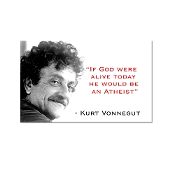 If God Were Alive Today ... - Kurt Vonnegut Magnet