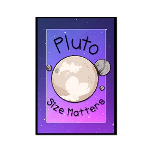 Pluto Size Matters Magnet