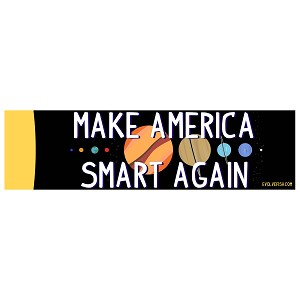 "Make America Smart Again Bumper Sticker 11"" x 3"""