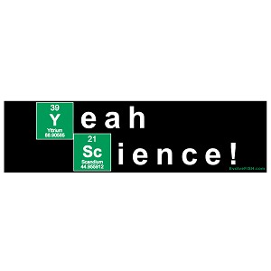 "Yeah Science Bumper Sticker 11"" x 3"""