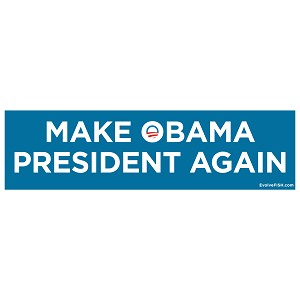 "Make Obama President Again Bumper Sticker 11"" x 3"""