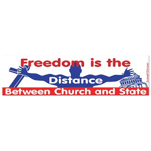 "Distance Between Church and State Bumper Sticker 11"" x 3"""