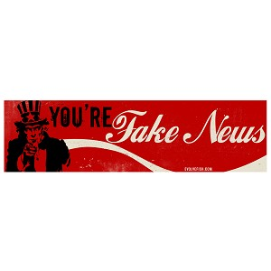 "You're Fake News Parody Bumper Sticker 11"" x 3"""