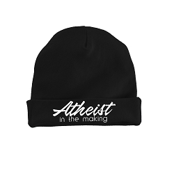 Atheist in the Making Infant Toddler Beanie Hat