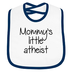 Mommy's Little Atheist Infant Toddler Cloth Bib