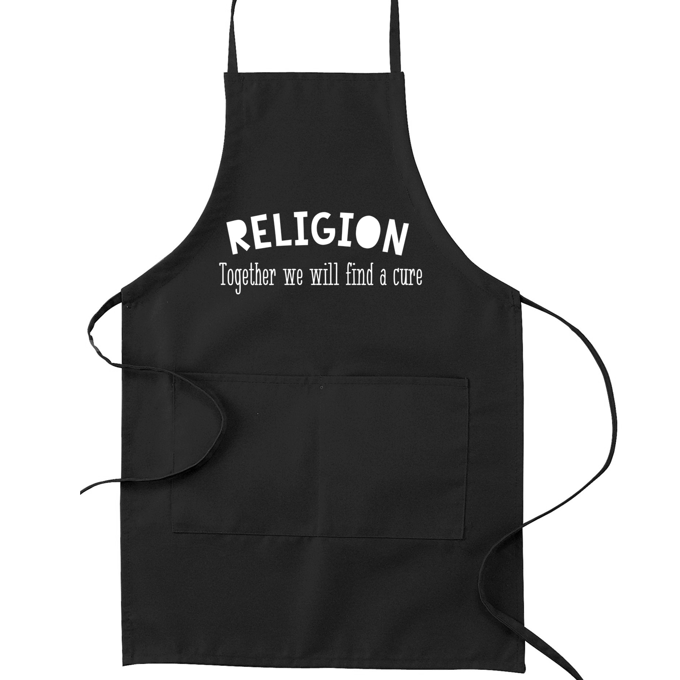 Religion Together We Will Find a Cure Atheist Kitchen Apron