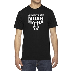 And May I Add Muah Ha Ha Atom Men's Cotton Crew Neck T-Shirt