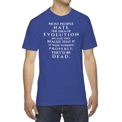 Most People Hate the Idea of Evolution Men's Cotton Crew Neck T-Shirt