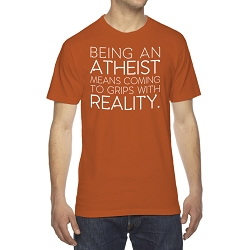 Being an Atheist Means Coming to Grips With Reality Men's Cotton Crew Neck T-Shirt