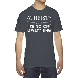 Atheists Do it Like No One is Watching Men's Cotton Crew Neck T-Shirt