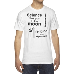 Science Flies You to the Moon Religion Into Skyscrapers Men's Cotton Crew Neck T-Shirt