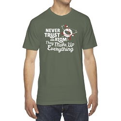 Never Trust an Atom They Make Up Everything Men's Cotton Crew Neck T-Shirt