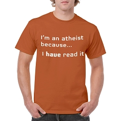 I'm an Atheist Because I Have Read it Men's Cotton Crew Neck T-Shirt