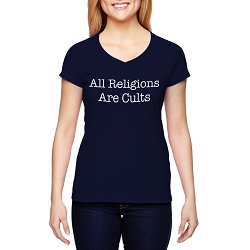 All Religions Are Cults Women's Cotton V-Neck T-Shirt