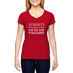 Atheists Do it Like No One is Watching Women's Cotton V-Neck T-Shirt