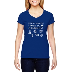 Forget Princess I Want to be a Scientist Women's Cotton V-Neck T-Shirt