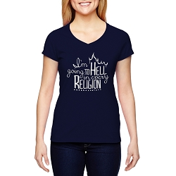 I'm Going to Hell in Every Religion Women's Cotton V-Neck T-Shirt