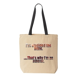 I've Studied the Bible That's Why I'm Atheist Natural Canvas Tote - [Black Handle]