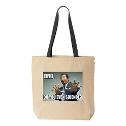 Bro, Do You Even Science? Natural Canvas Tote - [Black Handle]