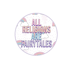 All Religions Are Fairy Tales 1.25