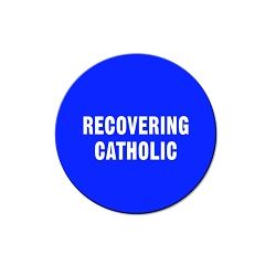 Recovering Catholic Pinback Button - [1.25