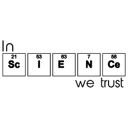In Science We Trust Weatherproof Vinyl Decal