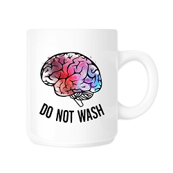 Do Not Brain Wash Coffee Mug - [White][11 oz.]