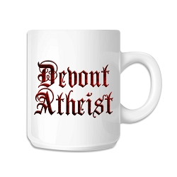 Devout Atheist 11 oz. Coffee Mug