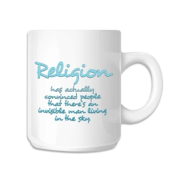 Religion Has Convinced People 11 oz. Coffee Mug