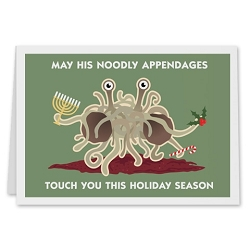 FSM Flying Spaghetti Monster May His Noodly Appendages Touch You Holiday Card - [5'' X 7'']
