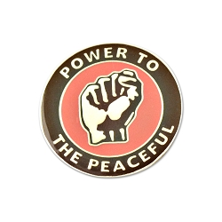 Power to the Peaceful Lapel Pin - [1'' Diameter]