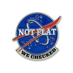 Not Flat We Checked Lapel Pin - [1 1/8'' Tall]