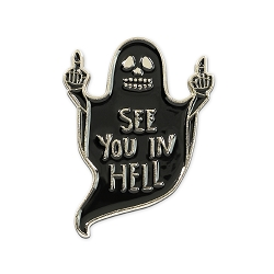 See You in Hell Ghost Lapel Pin - [1 1/4'' Tall]