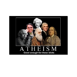 Atheism is Good Enough for These Idiots Refrigerator Magnet - [3