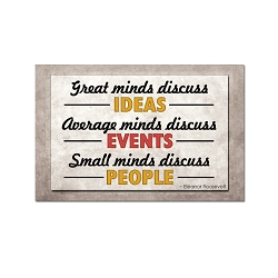 Great Minds Discuss Ideas Average Minds Events Small Minds People Refrigerator Magnet - [3'' x 2'']