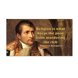 Religion is What Keeps the Poor from Murdering the Rich Refrigerator Magnet - [3'' x 2'']