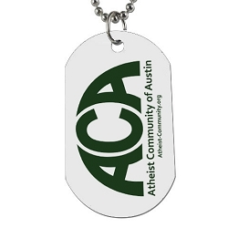Atheist Community of Austin Dog Tag - [2'' Tall]