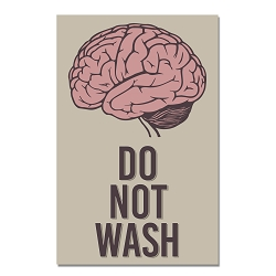 Do Not Brain Wash Poster  - [11
