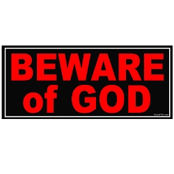 Beware of God Bumper Sticker 5.5