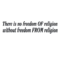There is No Freedom of Religion Without Freedom from Religion Bumper Sticker - [11'' x 3'']