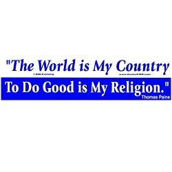 The World is My Country Good is my Religion Quote Bumper Sticker - [11'' x 3'']