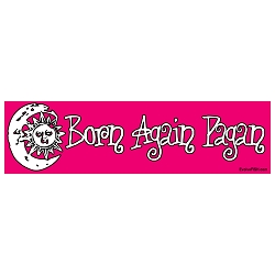 Born Again Pagan Pink Bumper Sticker 11
