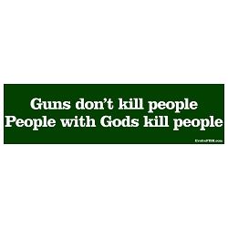 Guns Don't Kill People with Gods Kill Bumper Sticker 11