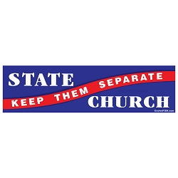 Church & State Keep Them Separate Bumper Sticker - [11'' x 3'']