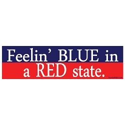 Feelin' Blue in a Red State Bumper Sticker - [11'' x 3'']