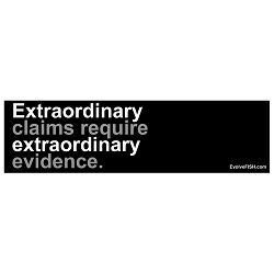 Extraordinary Claims Require Extraordinary Evidence Bumper Sticker 11